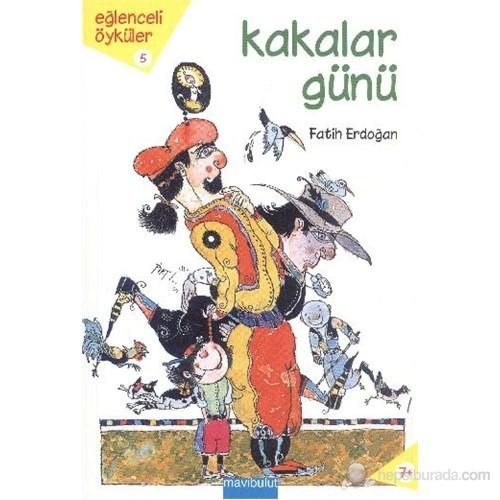 Kakalar Günü-Fatih Erdoğan