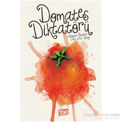 Domates Diktatörü - Asuman Portakal