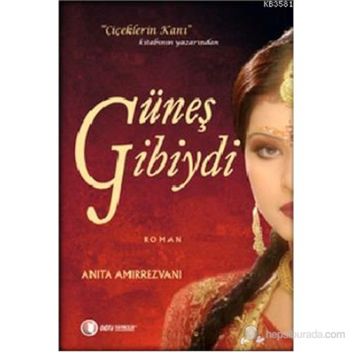 Güneş Gibiydi-Anita Amirrezvani