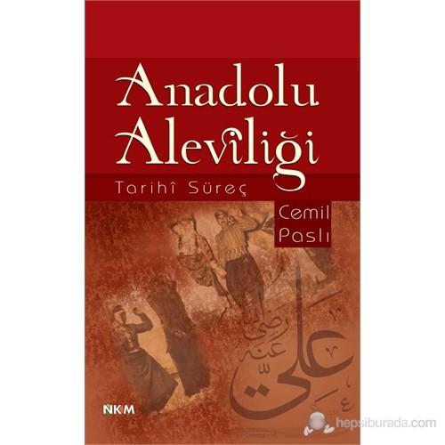 Anadolu Aleviliği-Cemil Paslı