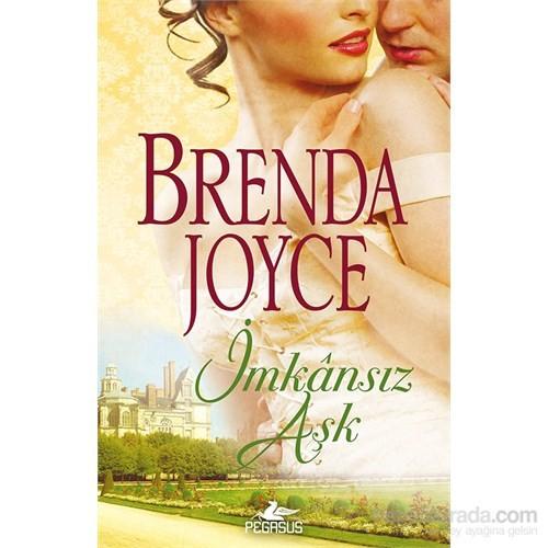 İmkânsız Aşk - Brenda Joyce