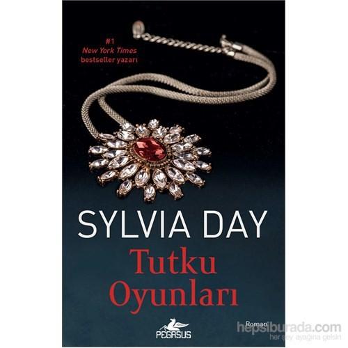 Tutku Oyunları - Sylvia Day