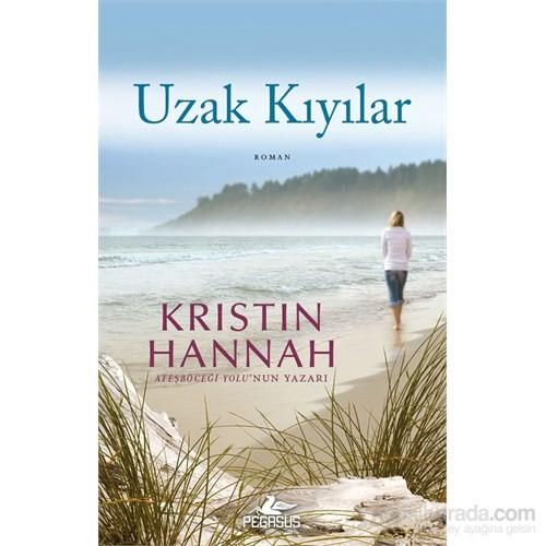 Uzak Kıyılar - Kristin Hannah