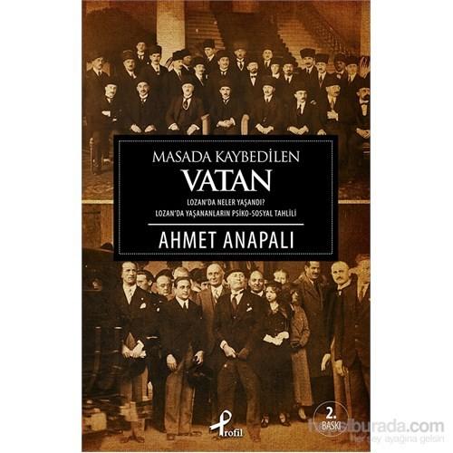 Masada Kaybedilen Vatan - Ahmet Anapalı