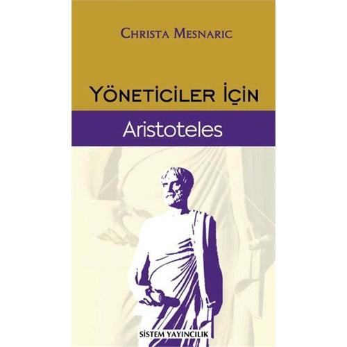 Yöneticiler İçin Aristoteles - Christa Mesnaric