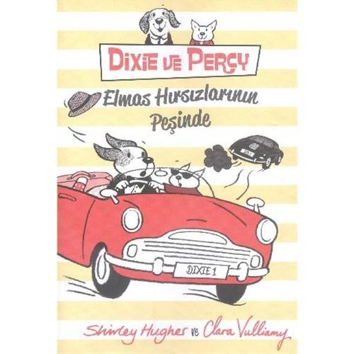 Dixie Ve Percy Elmas Hırsızlarının Peşinde
