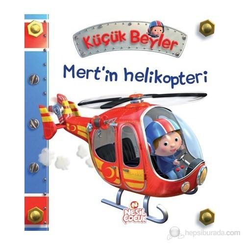 Küçük Beyler - Mert'in Helikopteri - Nathalie Belineau