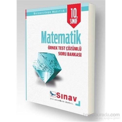Sınav 10. Sınıf Matematik Örnek Test Çözümlü Soru Bankası-Kolektif