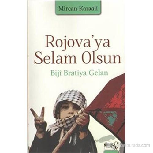 Rojova Ya Selam Olsun-Mircan Karaali