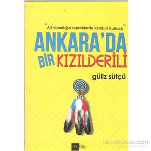 Ankara da Bir Kızılderili