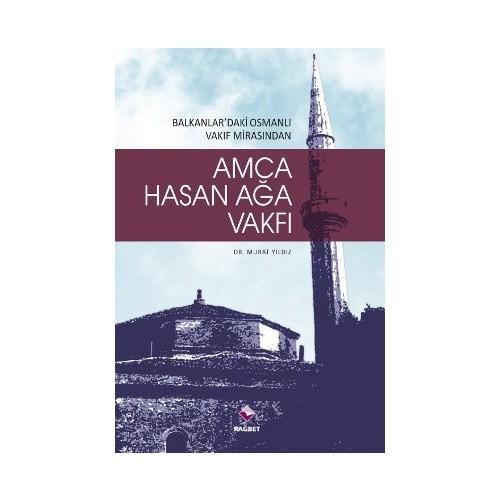 Amca Hasan Ağa Vakfı-Murat Yıldız