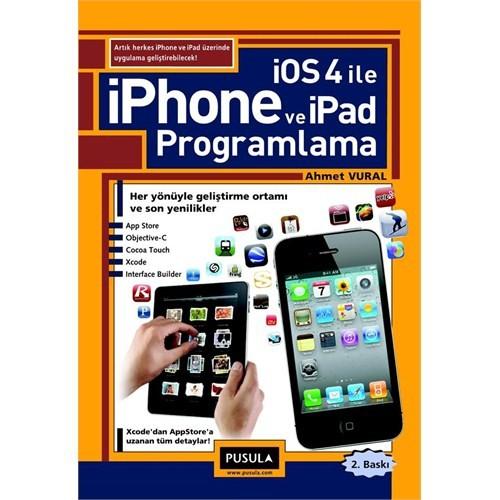 iOS 4.0 ile iPhone ve iPad Programlama - Ahmet Vural