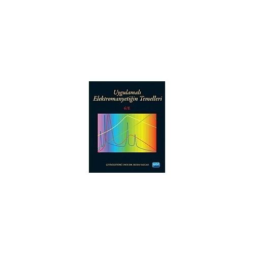 Uygulamalı Elektromanyetiğin Temelleri: Fundamentals Of Applied Elektromagnetics