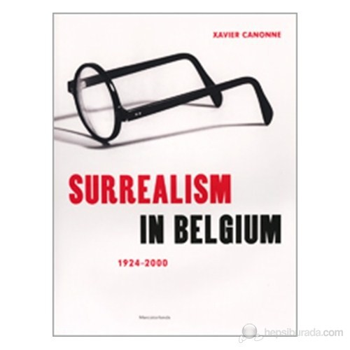 Surrealism İn Belgium: 1924–2000