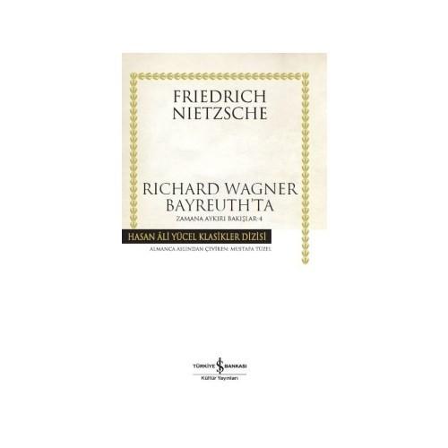 Richard Wagner Bayreuth'Ta Zamana Aykırı Bakışlar 4