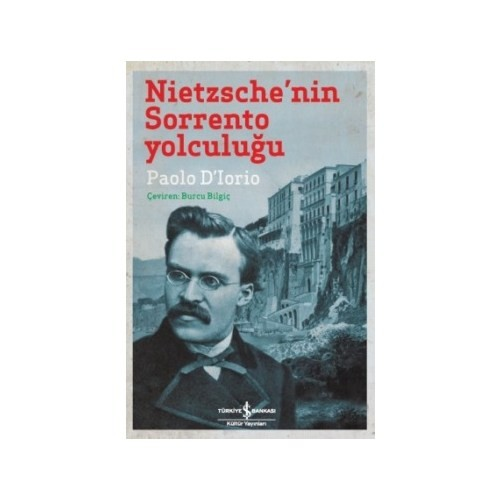 Nietzsche'Nin Sorrento Yolculuğu-Paolo D'Lorio