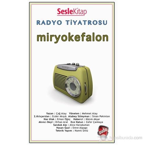 Radyo Tiyatrosu - Miryokefalon
