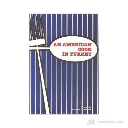 An American Cook İn Turkey-Anne Glass