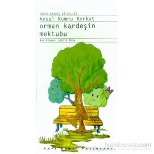 Orman Kardeşin Mektubu