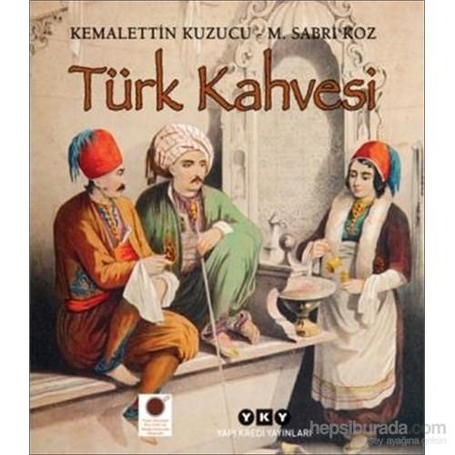 Türk Kahvesi-M. Sabri Koz
