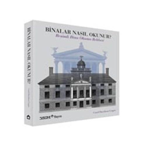 Binalar Nasıl Okunur ? - Resimli Bina Okuma Rehberi - Carol Davidson Cragoe