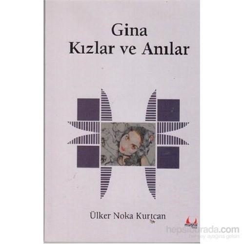 Gina - Kızlar ve Anılar