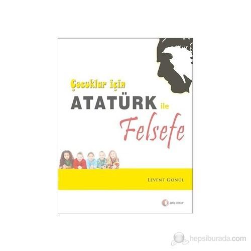 Çocuklar İçin Atatürk ile Felsefe