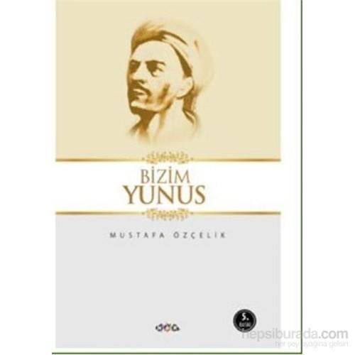 Bizim Yunus-Mustafa Özçelik