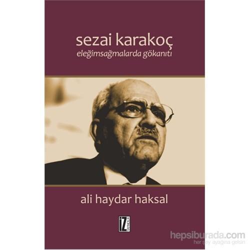 Sezai Karakoç Eleğimsağmalarda Gökanıtı - Ali Haydar Haksal
