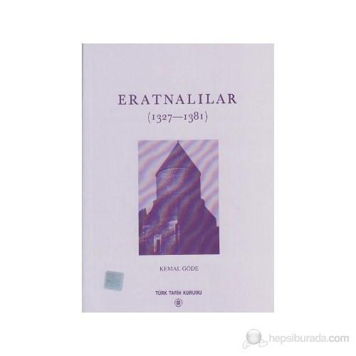 Eratnalılar (1327-1381)-Kemal Göde