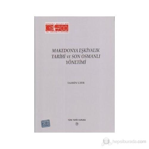 Makedonya Eşkiyalık Tarihi Ve Son Osmanlı Yönetimi