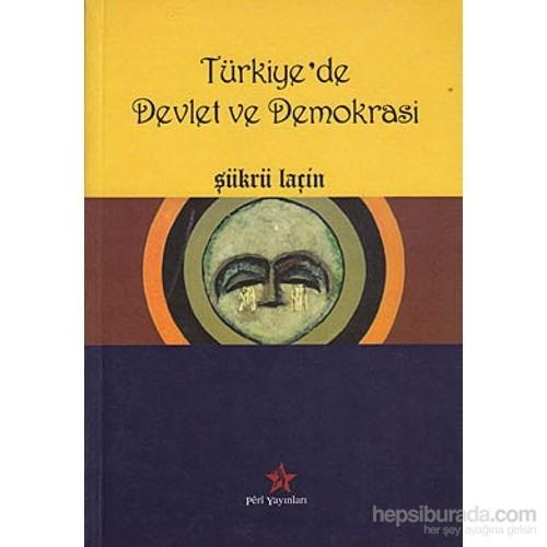 Türkiye'de Devlet Ve Demokrasi