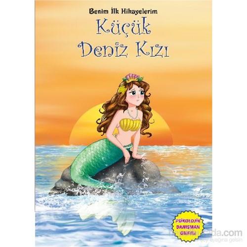 Benim İlk Hikayelerim-Küçük Deniz Kızı