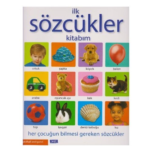 İlk Sözcükler Kitabım-Kolektif