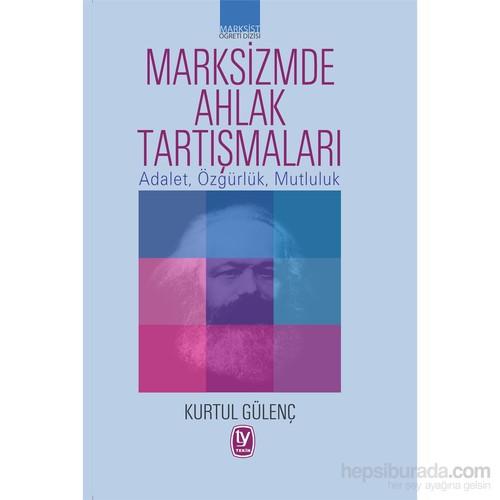 Marksizmde Ahlak Tartışmaları