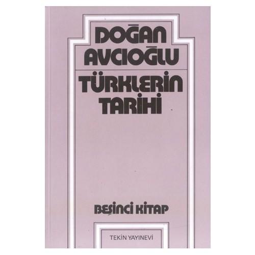 Türklerin Tarihi - 5-Doğan Avcıoğlu
