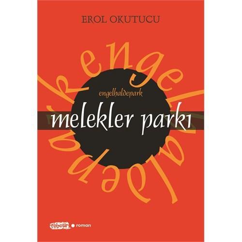 Melekler Parkı-Erol Okutucu