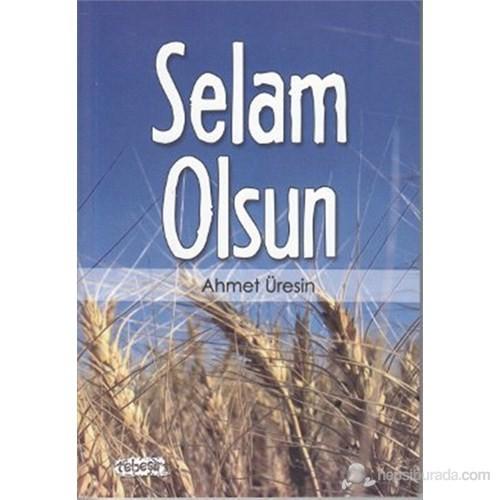 Selam Olsun-Ahmet Üresin