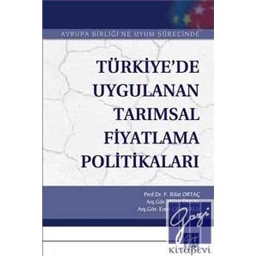 Türkiye'de Uygulanan Tarımsal Fiyatlandırma Politikaları
