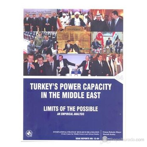 Turkey's Power Capacity in the Middle East ( İngilizce )