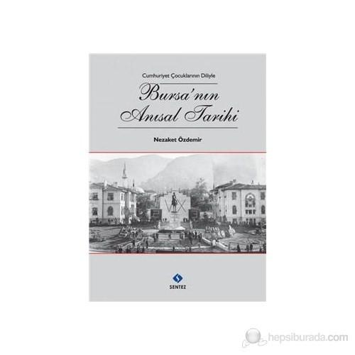 Bursanın Anısal Tarihi-Nezaket Özdemir