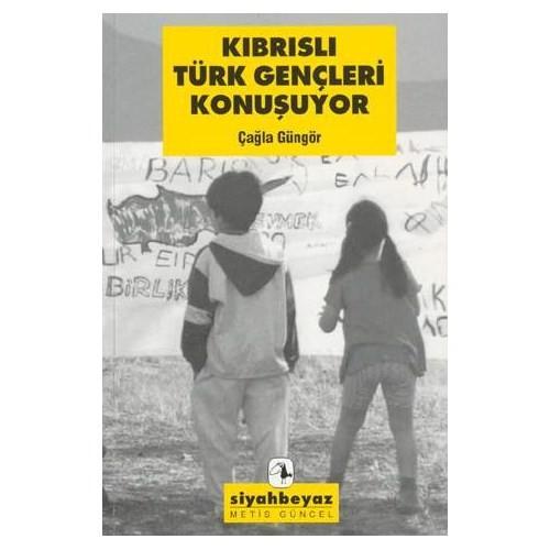 Kıbrıslı Türk Gençleri Konuşuyor