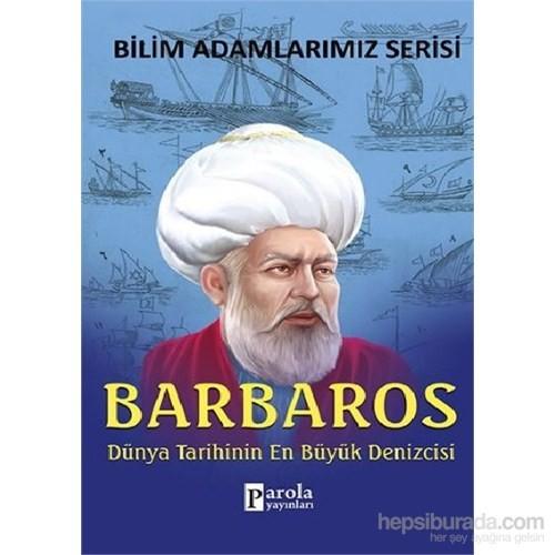 Bilim Adamlarımız Serisi - Barbaros