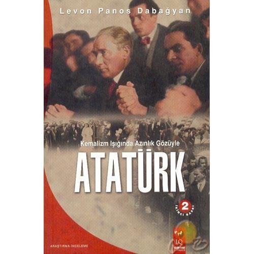 Kemalizm Işığında Azınlık Gözüyle Atatürk