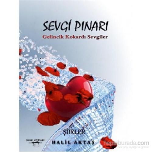Sevgi Pınarı - Gelincik Kokardı Sevgiler