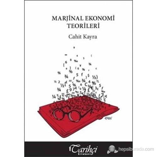Marjinal Ekonomi Teorileri-Cahit Kayra