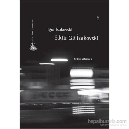 S.Ktir Git İsakovski-İgor İsakovski