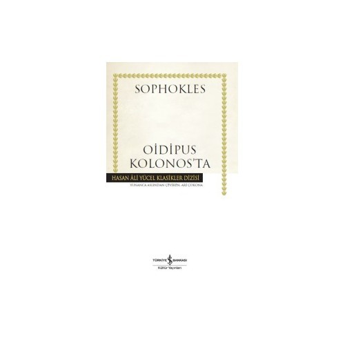 Oidipus Kolonos'Ta-Sophokles