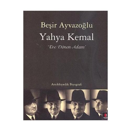 """Yahya Kemal """"Eve Dönen Adam"""""""