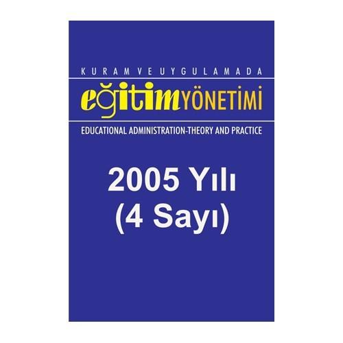 Kuram Ve Uygulamada Eğitim Yönetimi (2005 Yılının Tüm Sayıları)